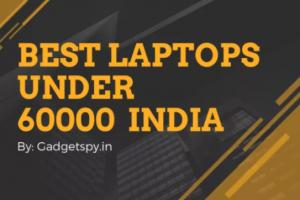 Best Laptops Under 60000 in India