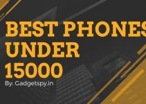 best phone under 15000,best smartphone under 15000,best mobile under 15000,best android phone under 15000, top 10 mobiles under 15000, top 10 smartphones under 15000, best phone under 15k