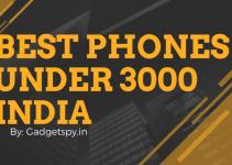 Best Phones Under 3000 in India