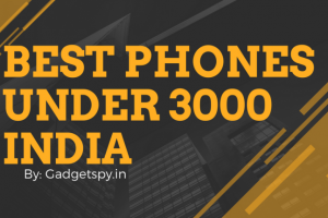 Best Phones Under 3000 in India