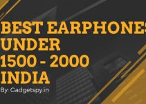 Best Earphones Under Rs 1500 - Rs 2000 in India