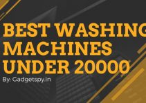 Best Washing Machines Under Rs 20000 in India