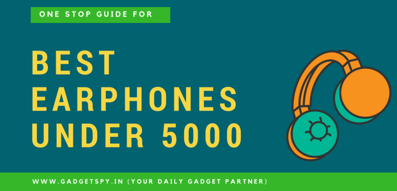 10 Best Earphones Under Rs 5 000 Rs 10 000 India Wireless 2020