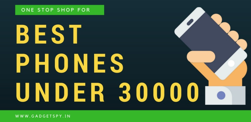 10 Best Mobile Phones Under Rs 30 000 In India October
