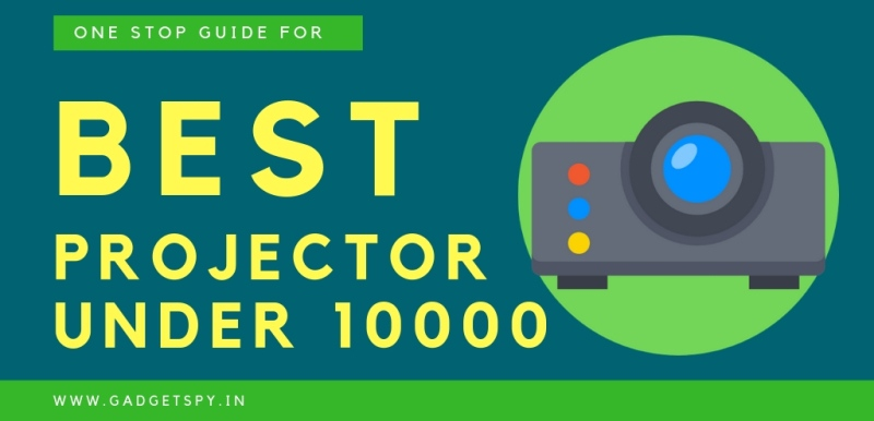 73b69b903ec 5 Best Projector Under Rs 10000 In India (May 2019)