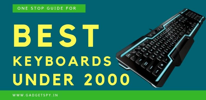 bedste gamingtastatur under 2000 indien, bedste tastatur under 2000, bedste gamingtastatur og mus under 2000, bedste trådløse tastatur under 2000, bedste gamingtastatur og musekombination under 2000, bedste Bluetooth-tastatur under 2000, tastatur under 1500, bedste gamingtastaturmus under 2000